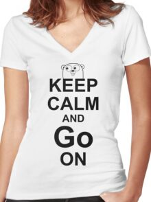KEEP CALM AND Go ON - Black on White Design for Go Programmers Women's Fitted V-Neck T-Shirt