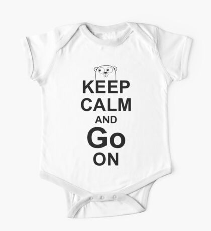 KEEP CALM AND Go ON - Black on White Design for Go Programmers One Piece - Short Sleeve