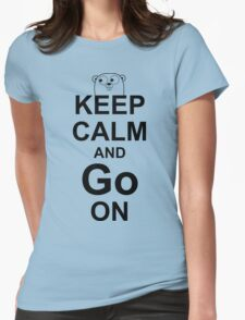 KEEP CALM AND Go ON - Black on White Design for Go Programmers Womens Fitted T-Shirt