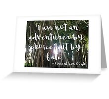 I am not an adventurer. Greeting Card