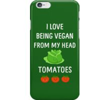 I Love Being Vegan Funny Veganism iPhone Case/Skin
