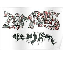 Zombies Ate My Heart Poster