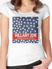 Hillary 2016 - America is ready Women's Fitted Scoop T-Shirt
