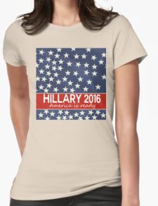 Hillary 2016 - America is ready Womens Fitted T-Shirt