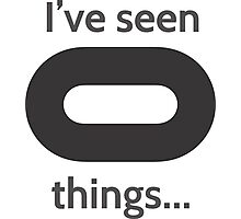 I've seen things... Photographic Print