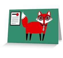 SECOND WORKING FOX  Greeting Card