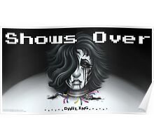 Show's Over Poster