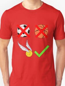 Quidditch Over Everything Unisex T-Shirt