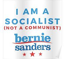 Bernie Sanders - I am a Socialist Poster