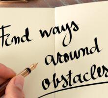 Find Ways Around Obstacles Sticker