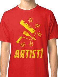 Working Class Artist Classic T-Shirt