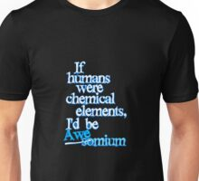 So Awesome! Unisex T-Shirt
