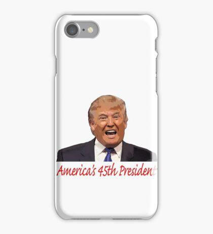 Trump, America's 45th President iPhone Case/Skin