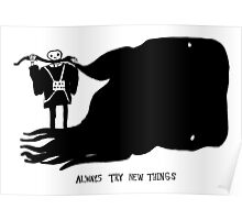 Always try new things Poster