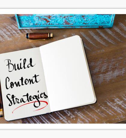 Build Content Strategies Sticker