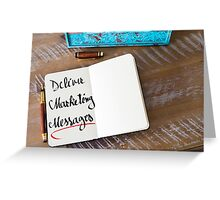 Deliver Marketing Messages Greeting Card