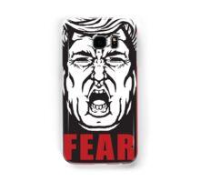 Fear the Trump Samsung Galaxy Case/Skin