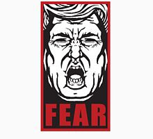Fear the Trump Unisex T-Shirt