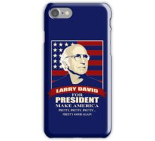 Larry David for President iPhone Case/Skin