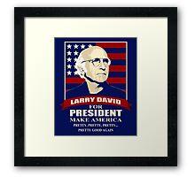 Larry David for President Framed Print