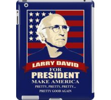 Larry David for President iPad Case/Skin