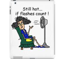 Sarcasm Humorous Hot Flashes iPad Case/Skin
