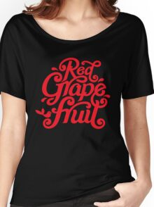Red grape Funny Woman Tshirt Women's Relaxed Fit T-Shirt