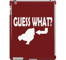 Guess What iPad Case/Skin