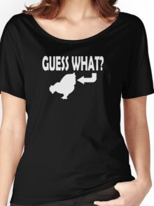Guess What Women's Relaxed Fit T-Shirt
