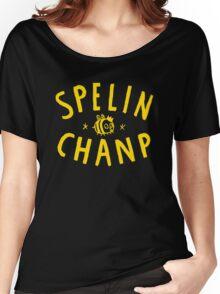 Spelin Chanp Funny Woman Tshirt Women's Relaxed Fit T-Shirt