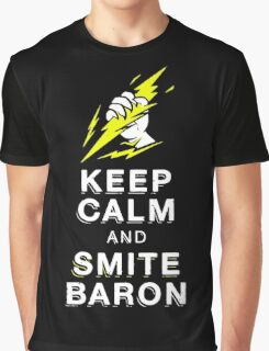 Keep Calm And Smite Baron Graphic T-Shirt