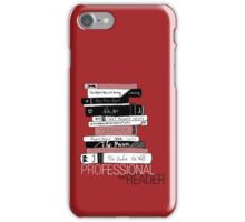 Professional Reader (Maroon) iPhone Case/Skin
