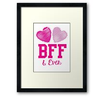 BFF & eva (Best friends forever and ever) Framed Print