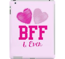 BFF & eva (Best friends forever and ever) iPad Case/Skin
