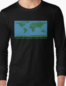 The World's Greatest Planet On Earth - ONE:Print Long Sleeve T-Shirt