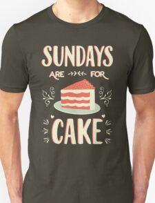 Sundays Are For Cake Unisex T-Shirt