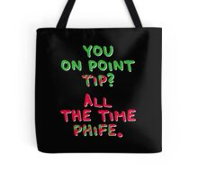 All The Time Phife Tote Bag