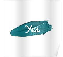 Yes print on green blue paint smear Poster