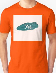 Yes print on green blue paint smear Unisex T-Shirt