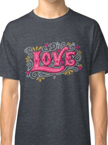 Floral love lettering Classic T-Shirt
