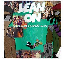Major Lazer - Lean On Poster