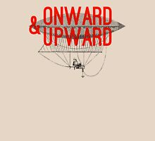 Onward And Upward Unisex T-Shirt