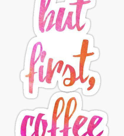 But first, Coffee Sticker