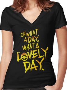 Mad Max Fury Road What A Lovely Day!  Women's Fitted V-Neck T-Shirt
