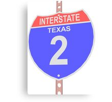 Interstate highway 2 road sign in Texas Canvas Print