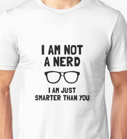 Not A Nerd Unisex T-Shirt