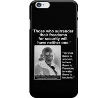 Ben Franklin 2 Quotes for One iPhone Case/Skin