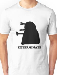 EXTERMINATE DALEK IN THE SHADOWS Unisex T-Shirt