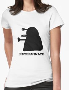 EXTERMINATE DALEK IN THE SHADOWS Womens Fitted T-Shirt