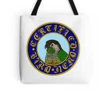 Certified Bird Nerd (Green Cheek) Tote Bag